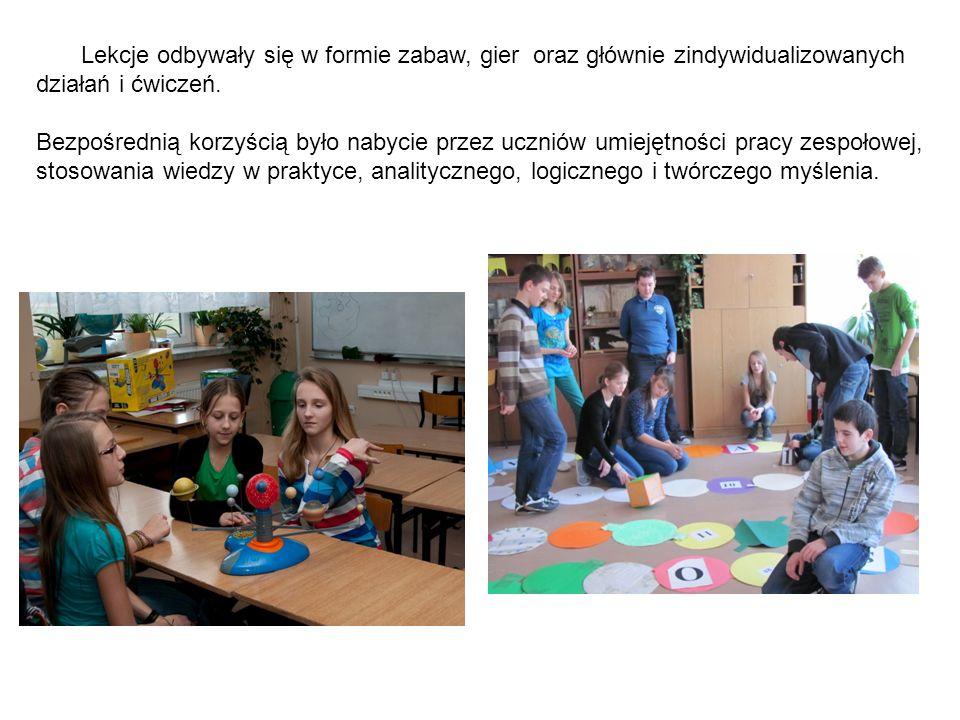 Lekcje odbywały się w formie zabaw, gier oraz głównie zindywidualizowanych