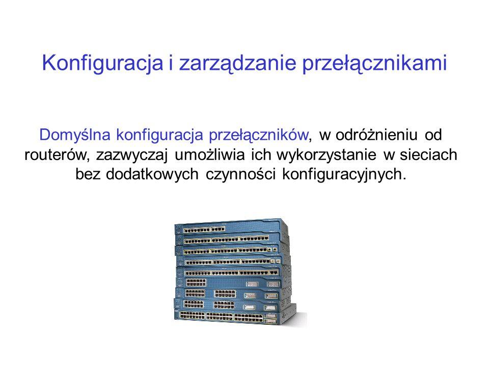 Konfiguracja i zarządzanie przełącznikami