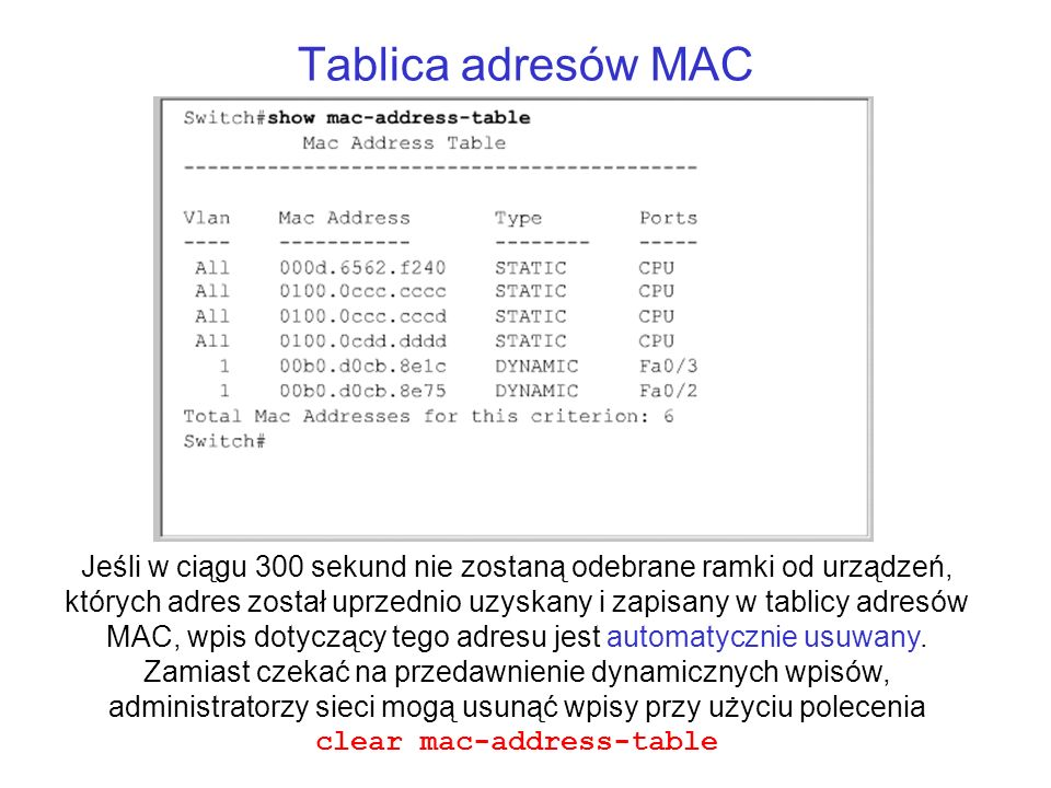 clear mac-address-table