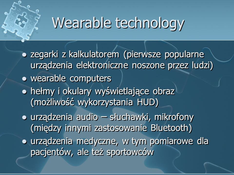 Wearable technologyzegarki z kalkulatorem (pierwsze popularne urządzenia elektroniczne noszone przez ludzi)