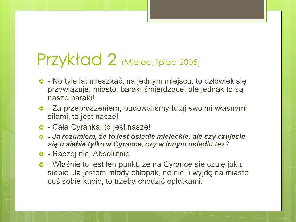 Przykład 2 (Mielec, lipiec 2005)