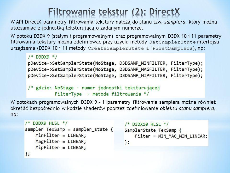 Filtrowanie tekstur (2): DirectX