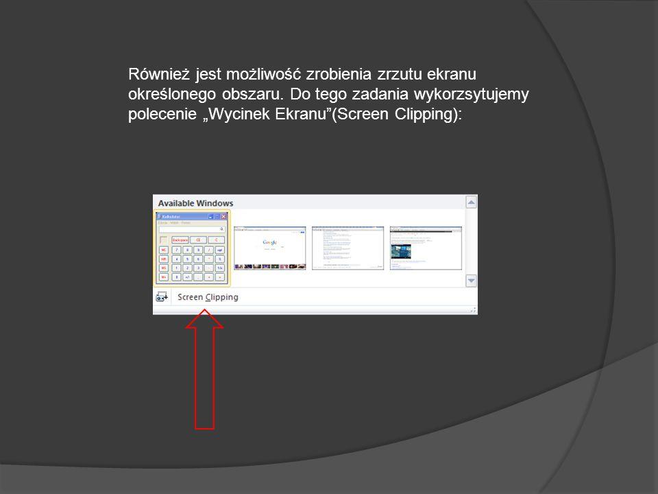 Również jest możliwość zrobienia zrzutu ekranu określonego obszaru