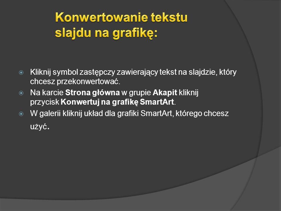 Konwertowanie tekstu slajdu na grafikę: