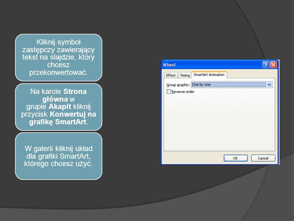 W galerii kliknij układ dla grafiki SmartArt, którego chcesz użyć.