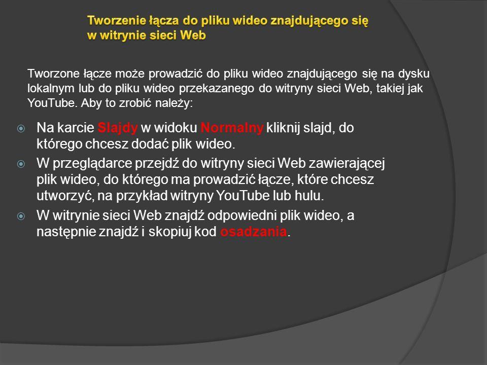 Tworzenie łącza do pliku wideo znajdującego się w witrynie sieci Web