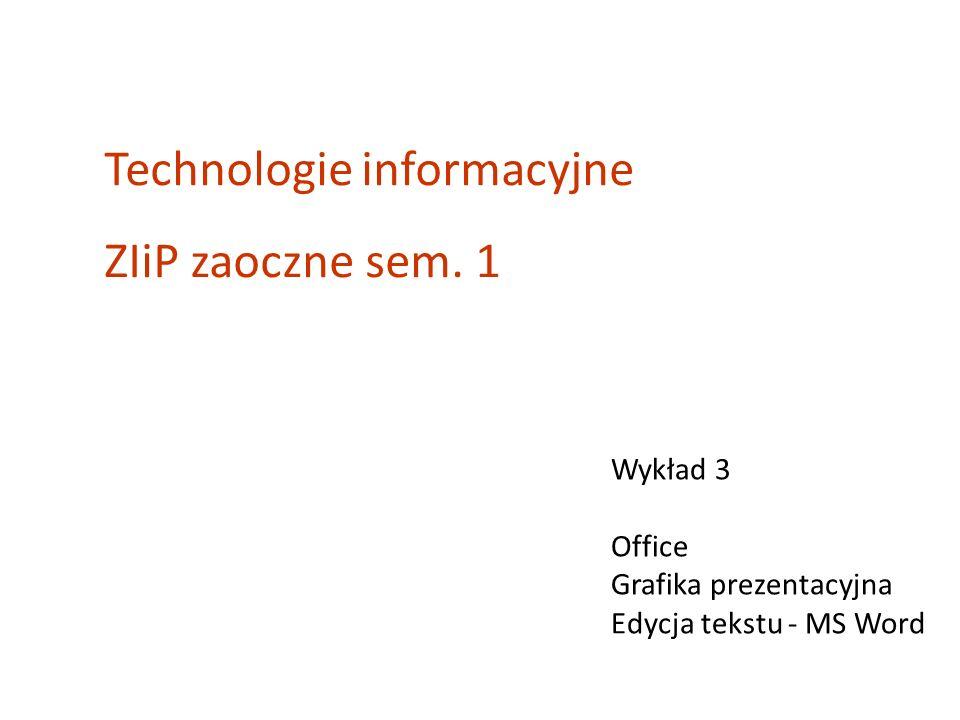 Technologie informacyjne ZIiP zaoczne sem. 1