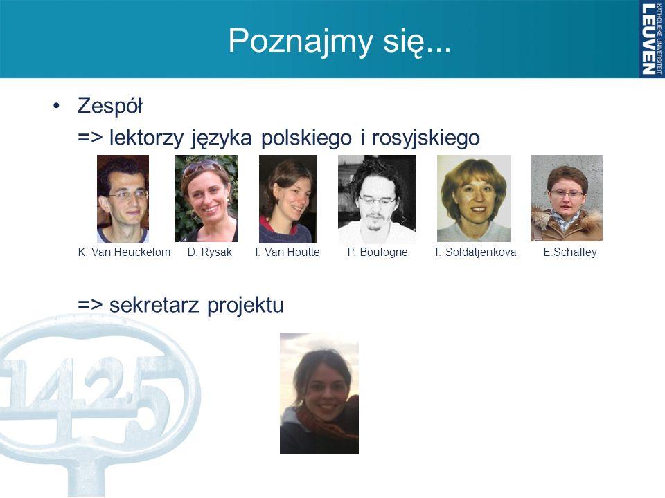 Poznajmy się... Zespół => lektorzy języka polskiego i rosyjskiego