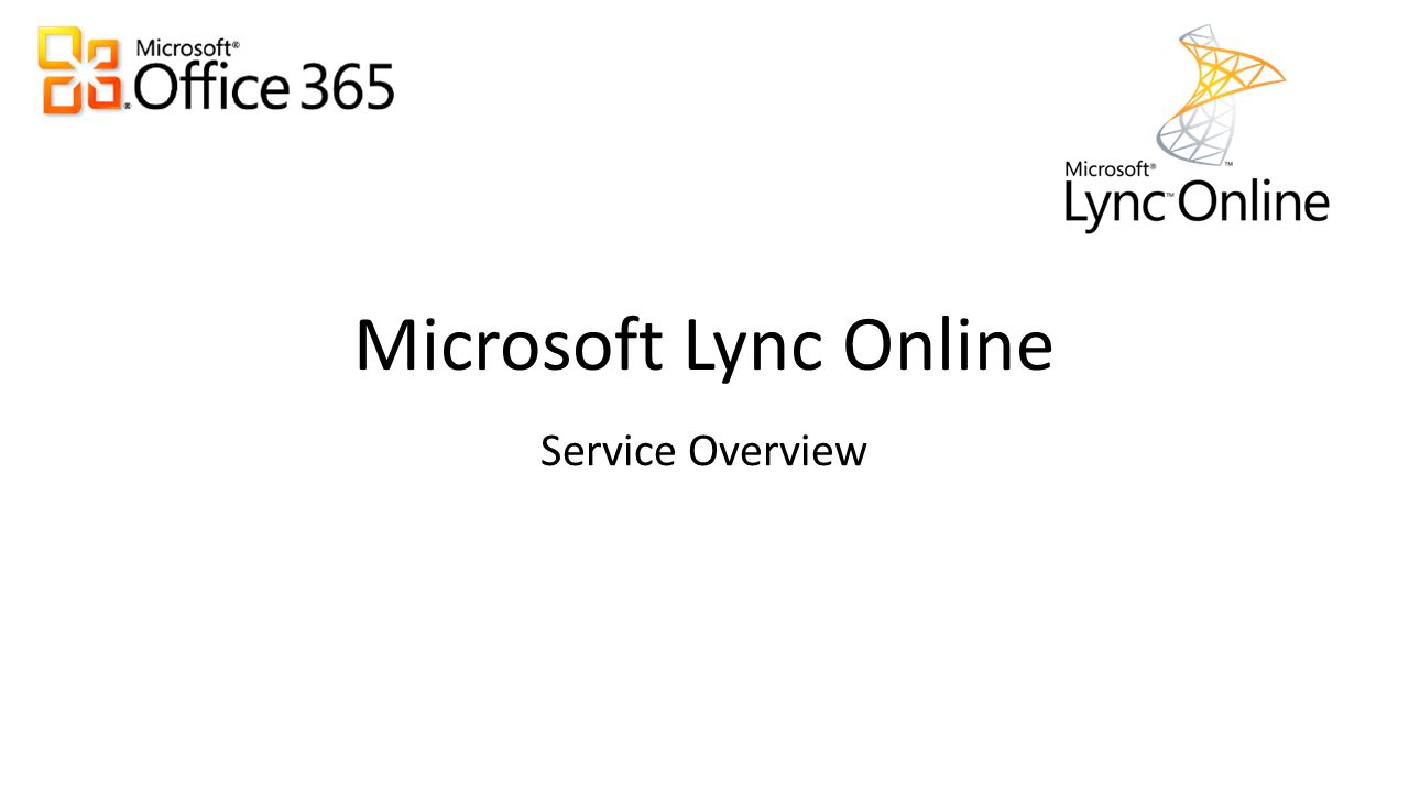 Microsoft Lync Online Service Overview