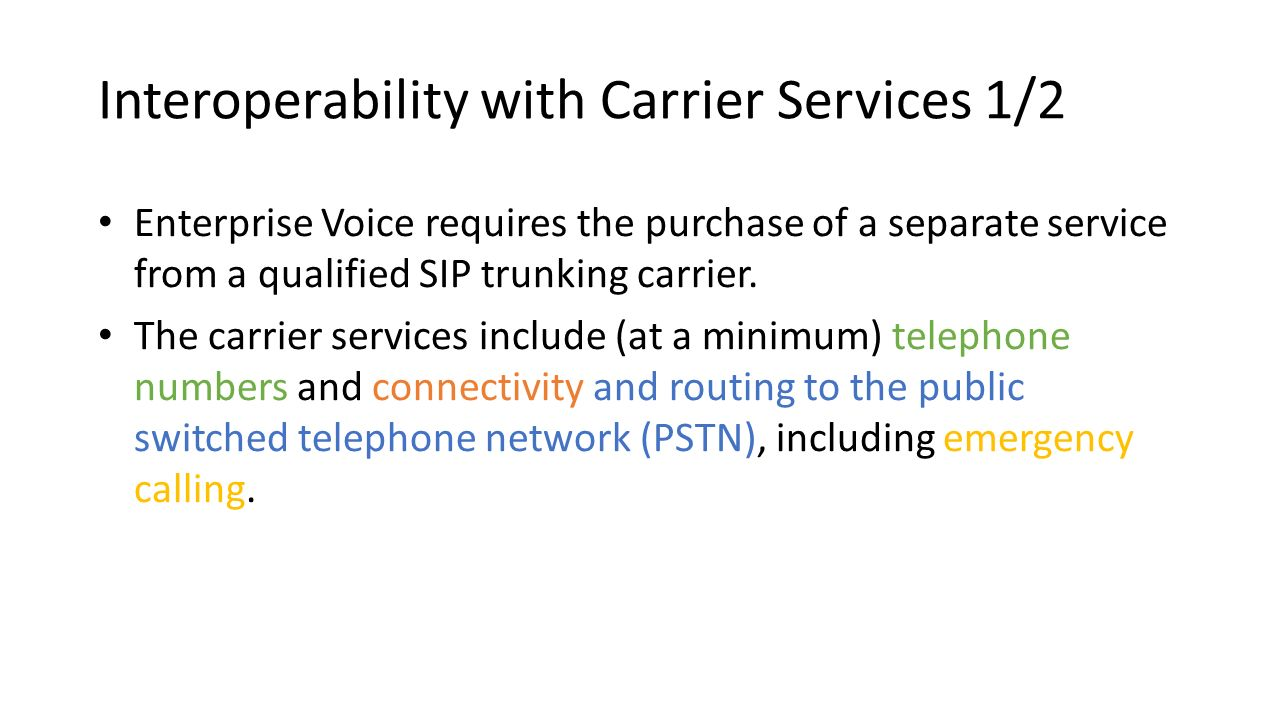 Interoperability with Carrier Services 1/2