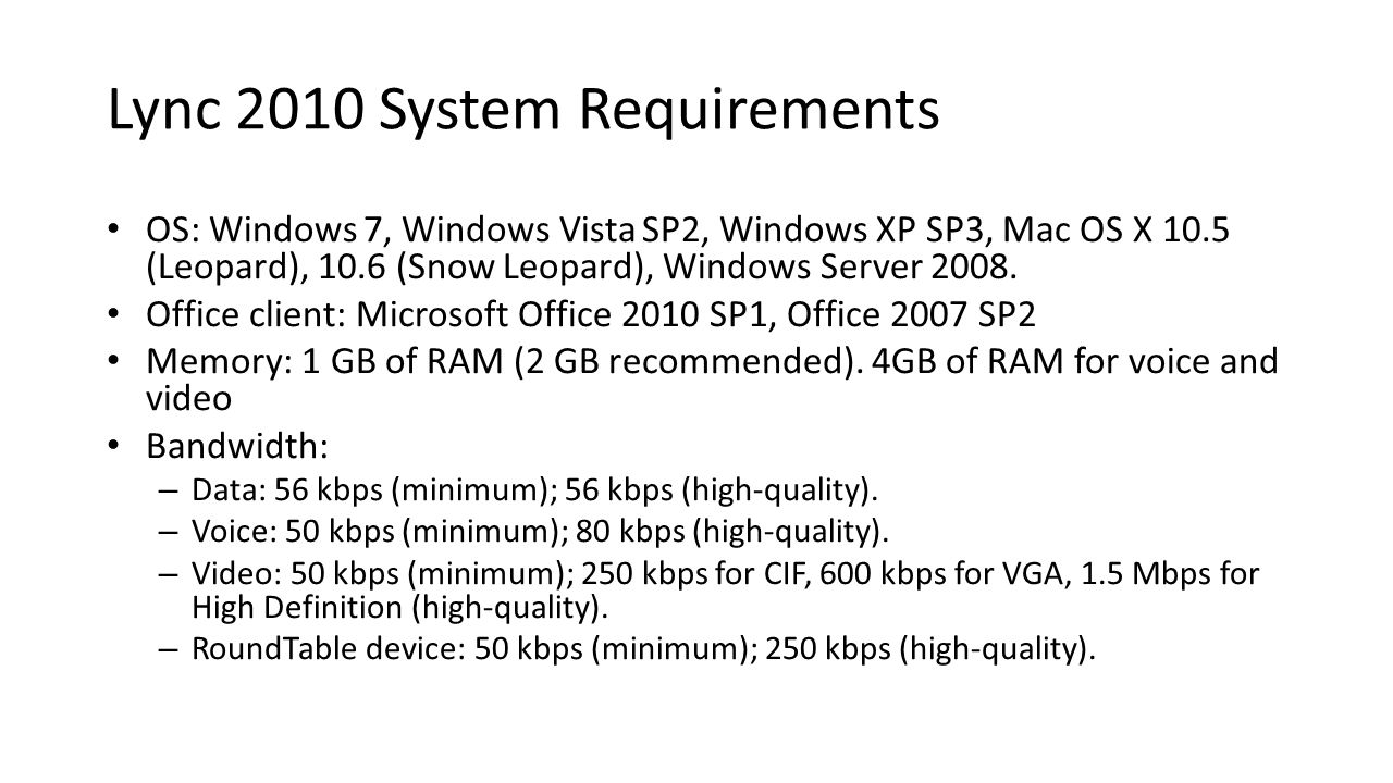 Lync 2010 System Requirements