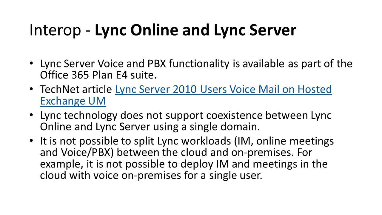 Interop - Lync Online and Lync Server