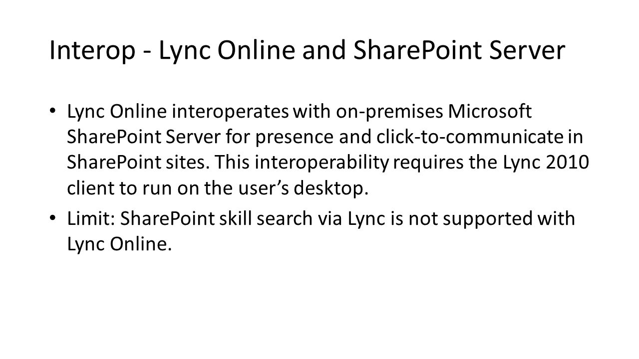 Interop - Lync Online and SharePoint Server