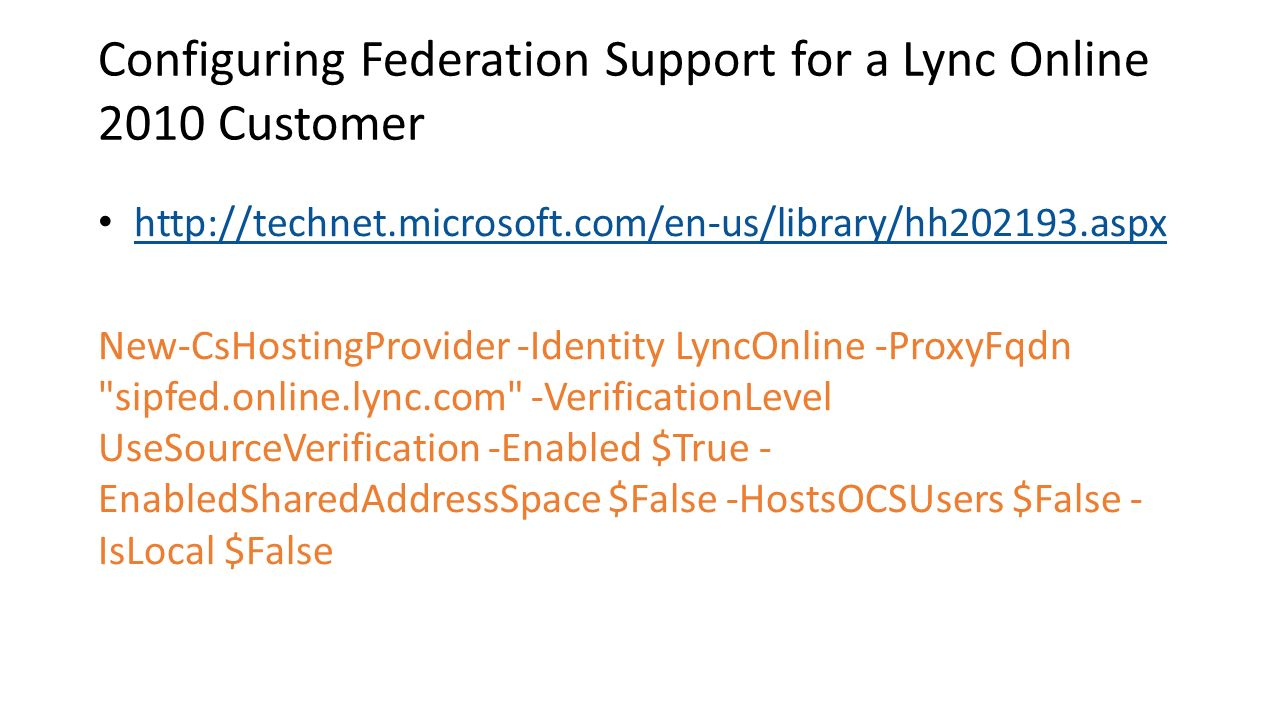 Configuring Federation Support for a Lync Online 2010 Customer