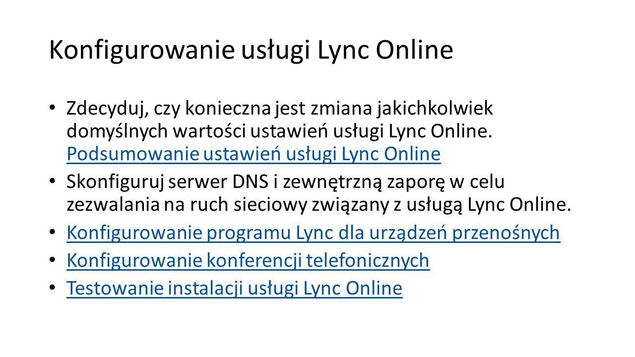 Konfigurowanie usługi Lync Online