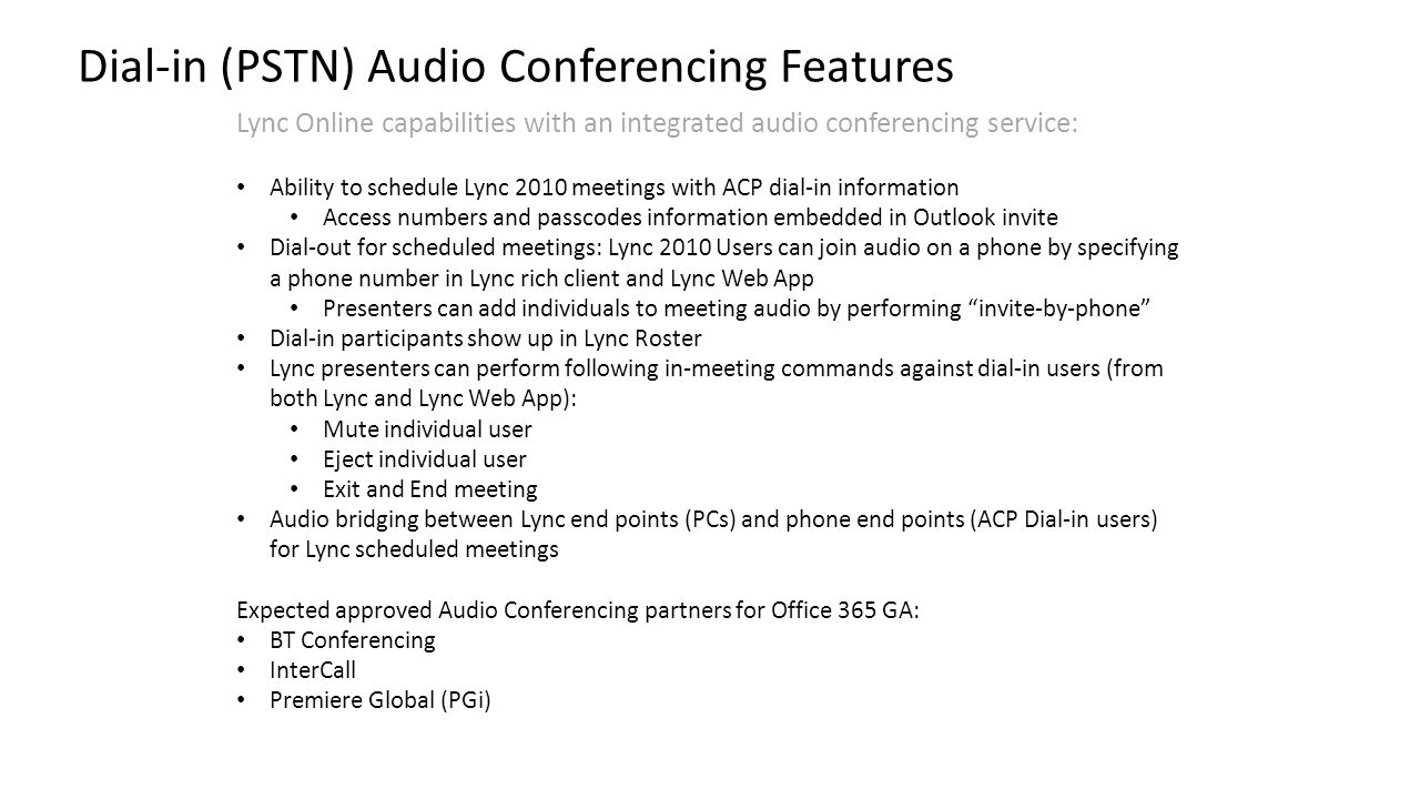 Dial-in (PSTN) Audio Conferencing Features