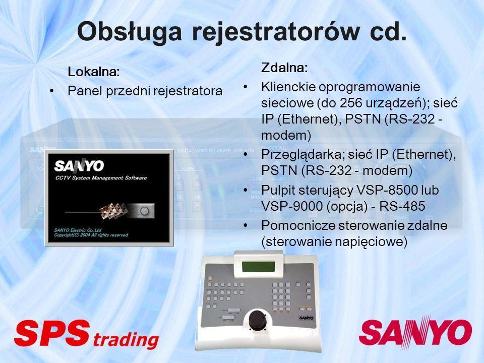 Obsługa rejestratorów cd.