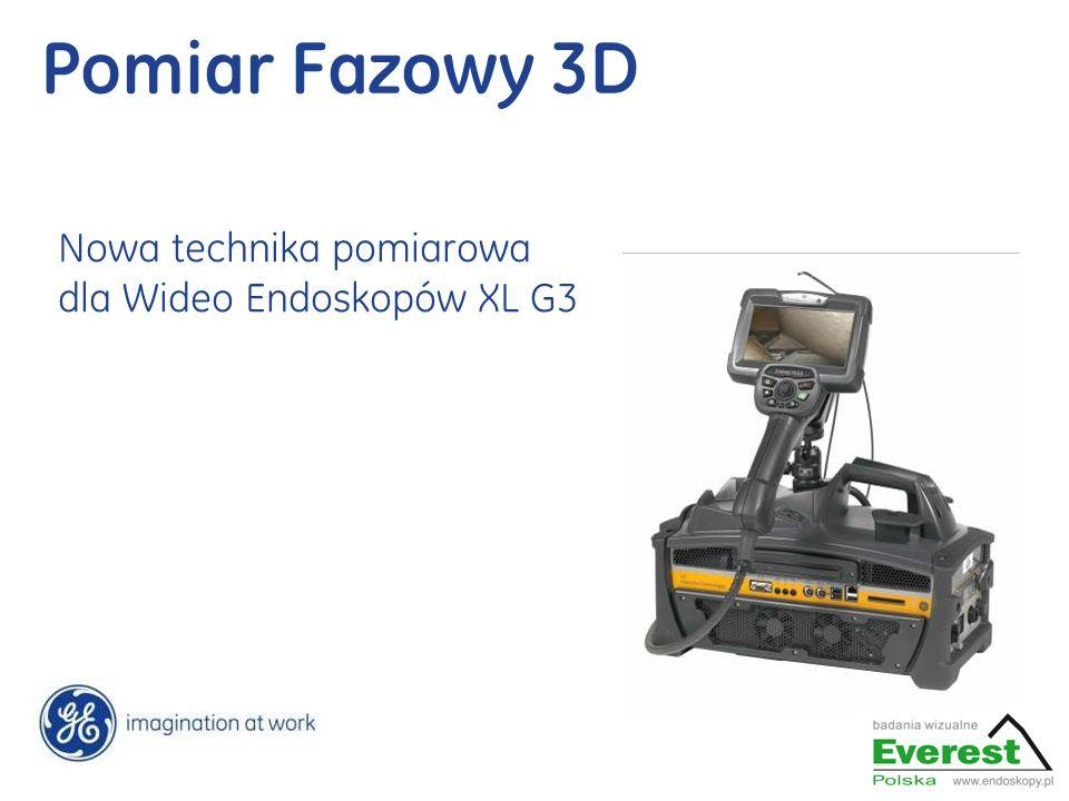 Pomiar Fazowy 3D Nowa technika pomiarowa dla Wideo Endoskopów XL G3