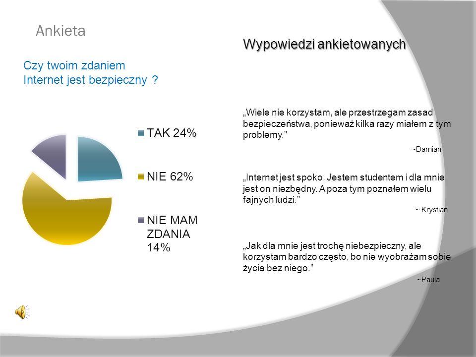 Ankieta Wypowiedzi ankietowanych