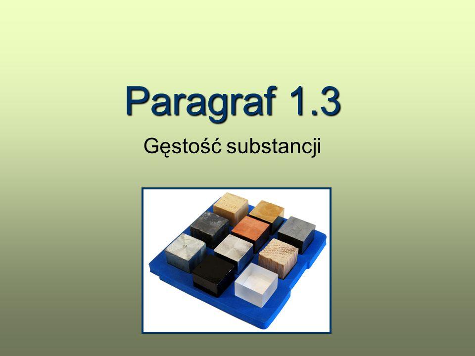 Paragraf 1.3 Gęstość substancji
