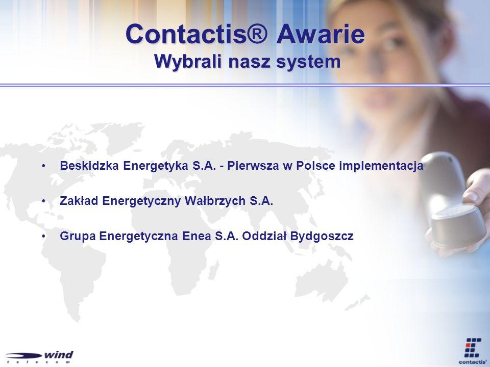 Contactis® Awarie Wybrali nasz system