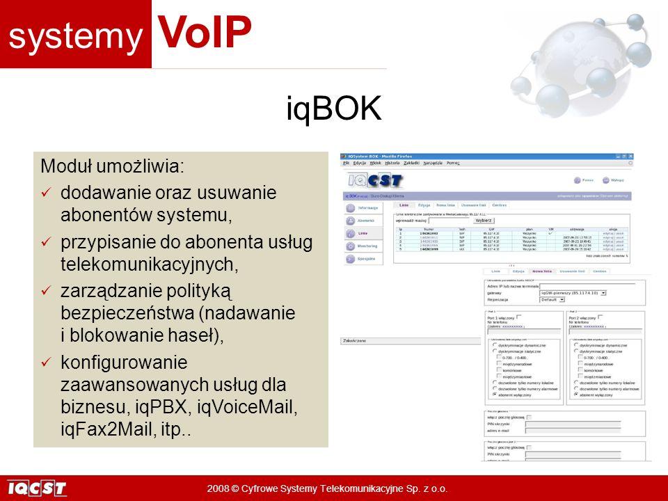 iqBOK Moduł umożliwia: dodawanie oraz usuwanie abonentów systemu,