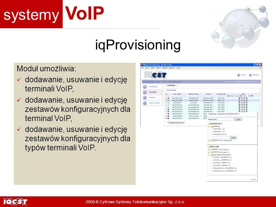 iqProvisioning Moduł umożliwia: