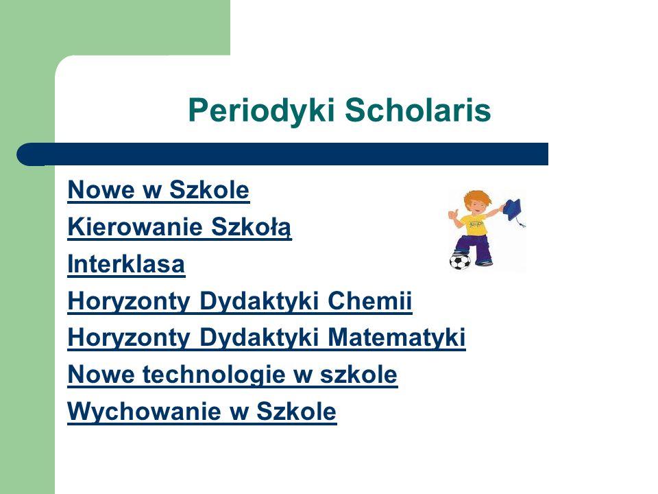 Periodyki Scholaris Nowe w Szkole Kierowanie Szkołą Interklasa