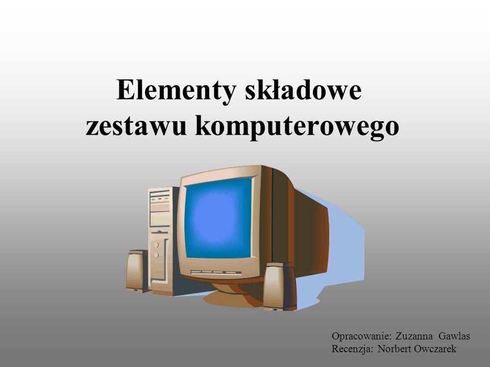 Elementy składowe zestawu komputerowego