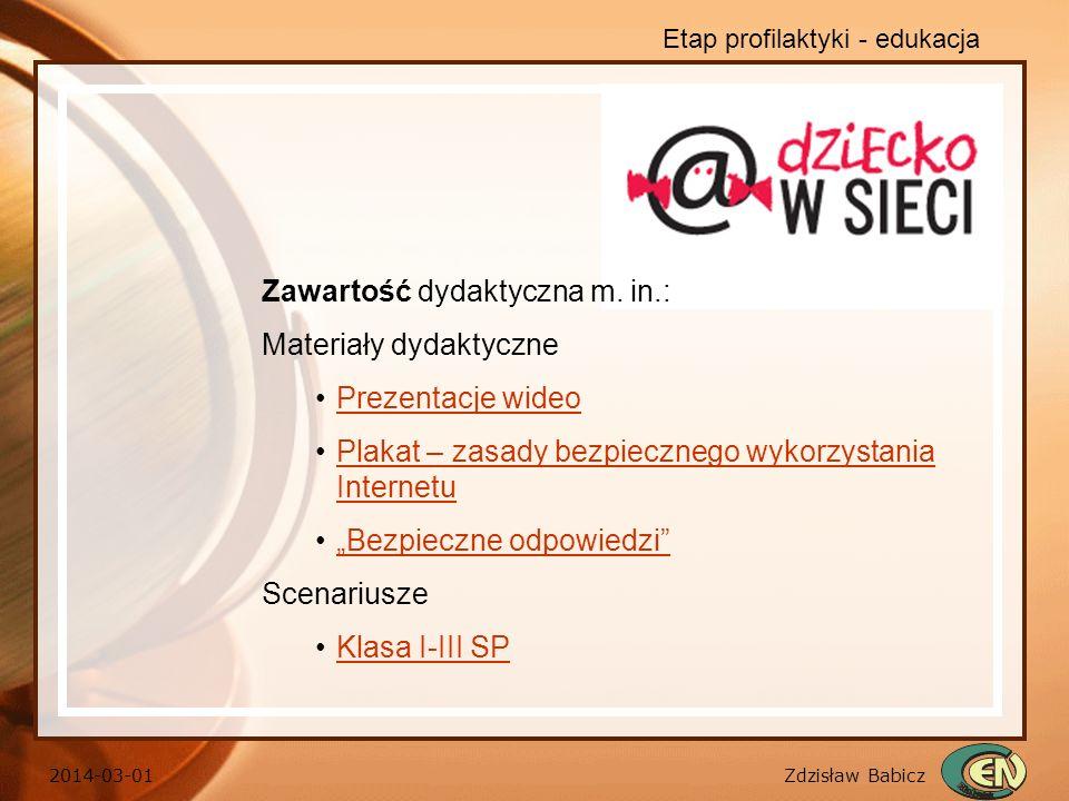 Zawartość dydaktyczna m. in.: Materiały dydaktyczne Prezentacje wideo