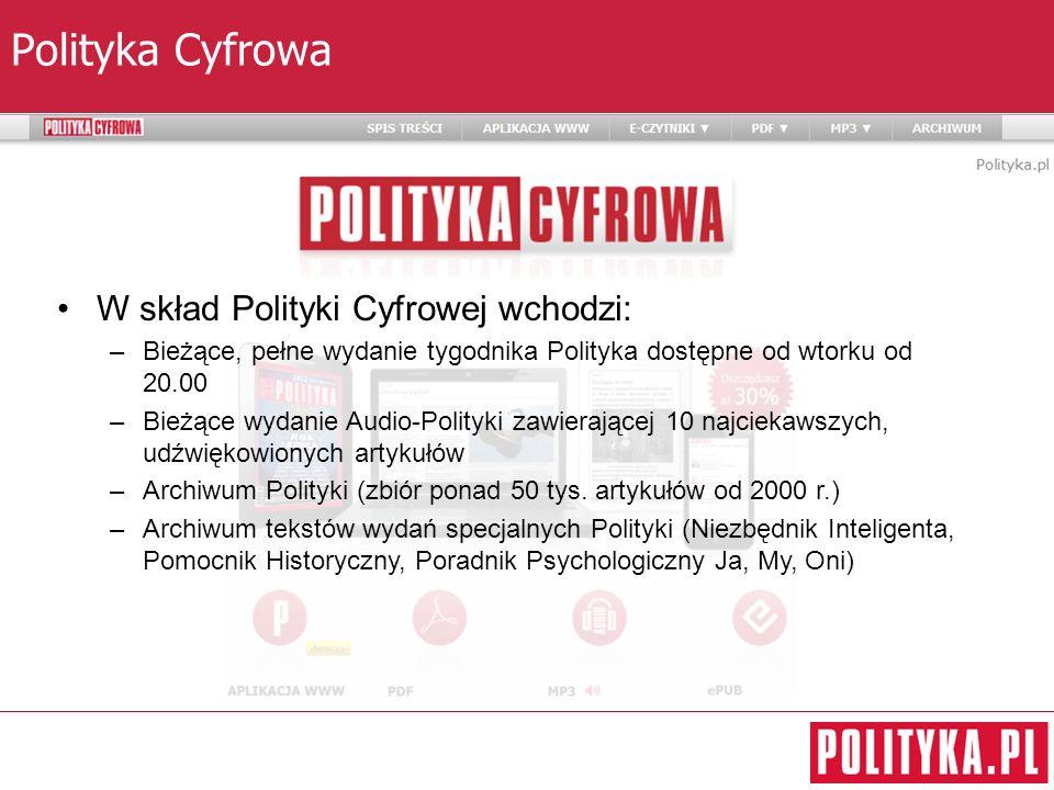 Polityka Cyfrowa W skład Polityki Cyfrowej wchodzi: