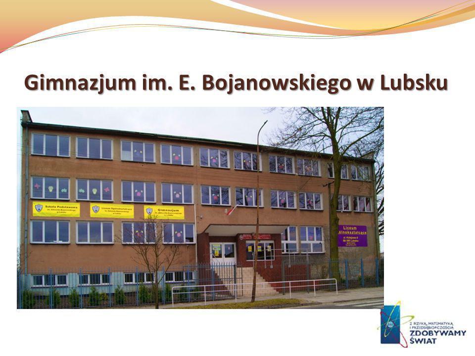 Gimnazjum im. E. Bojanowskiego w Lubsku
