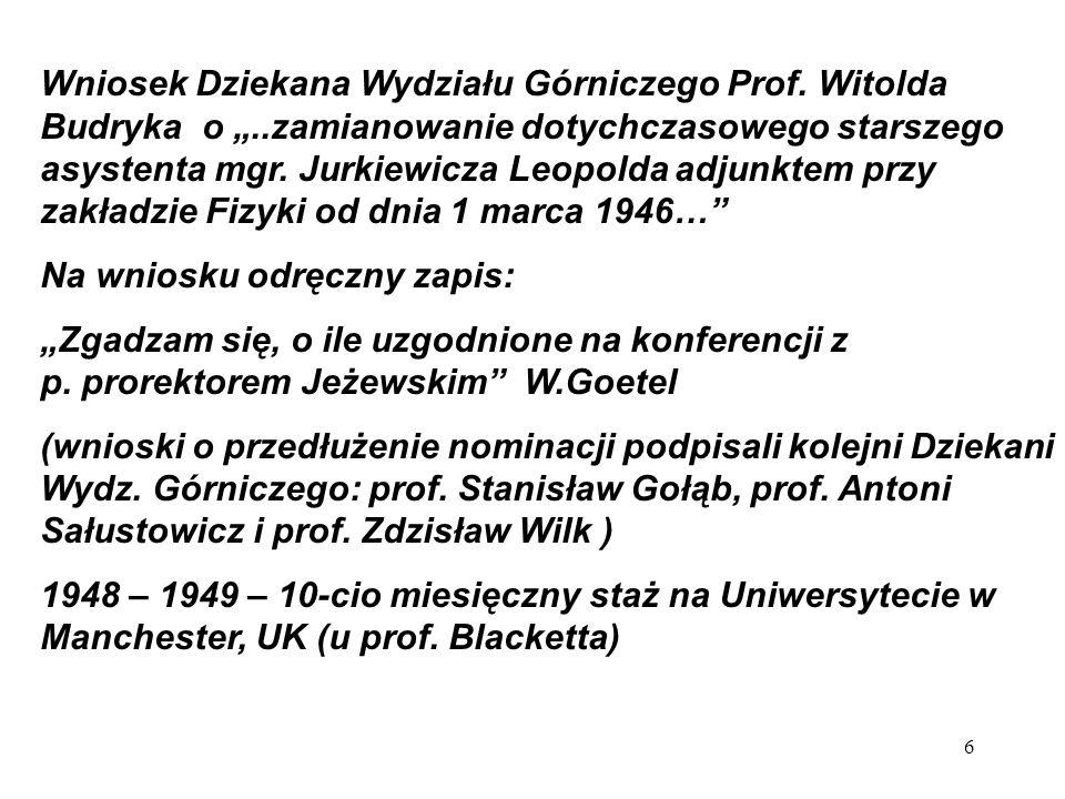 """Wniosek Dziekana Wydziału Górniczego Prof. Witolda Budryka o """""""
