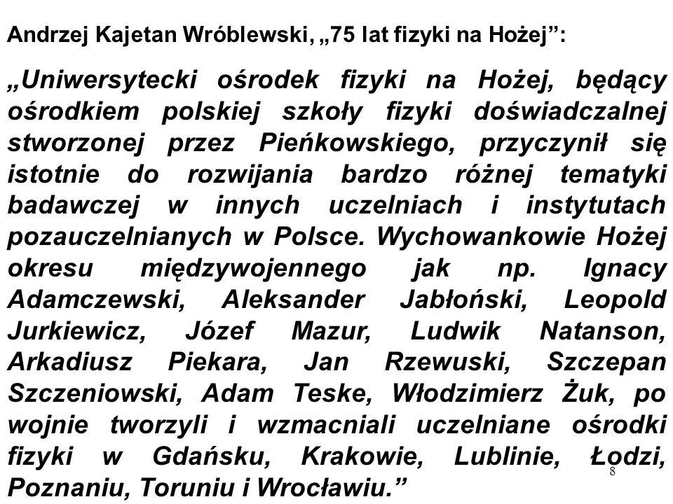 """Andrzej Kajetan Wróblewski, """"75 lat fizyki na Hożej :"""