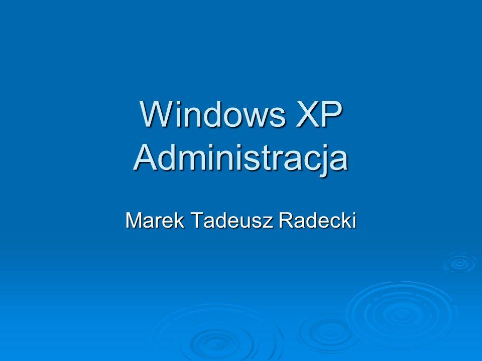 Windows XP Administracja