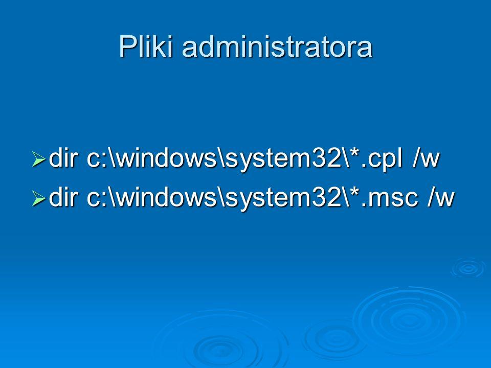 Pliki administratora dir c:\windows\system32\*.cpl /w