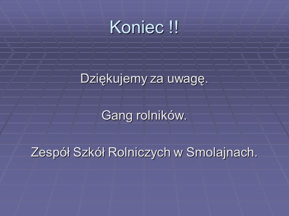 Zespół Szkół Rolniczych w Smolajnach.