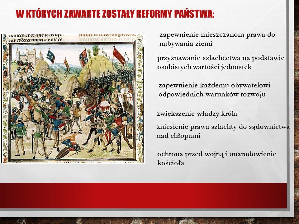 W których zawarte zostały reformy państwa: