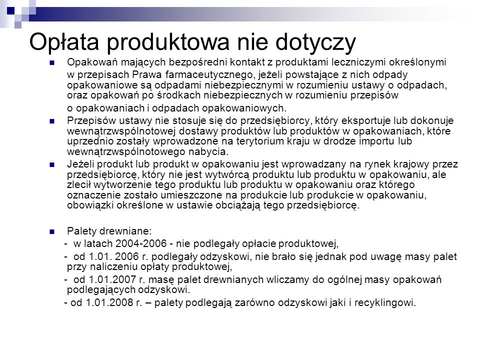 Opłata produktowa nie dotyczy