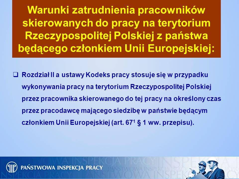 Warunki zatrudnienia pracowników skierowanych do pracy na terytorium Rzeczypospolitej Polskiej z państwa będącego członkiem Unii Europejskiej: