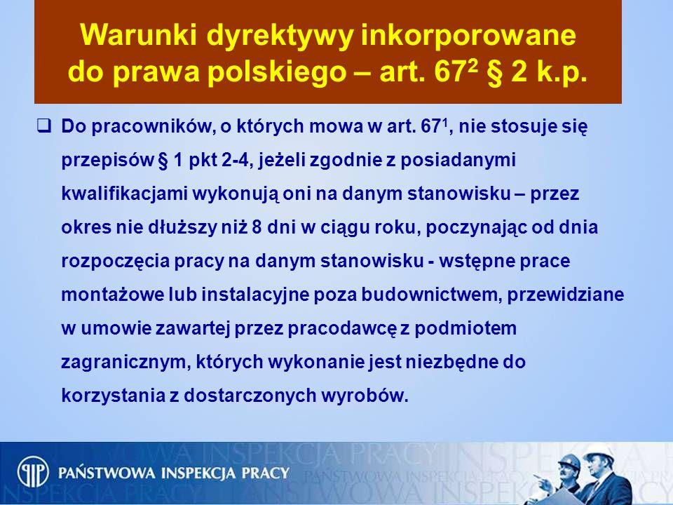 Warunki dyrektywy inkorporowane do prawa polskiego – art. 672 § 2 k.p.