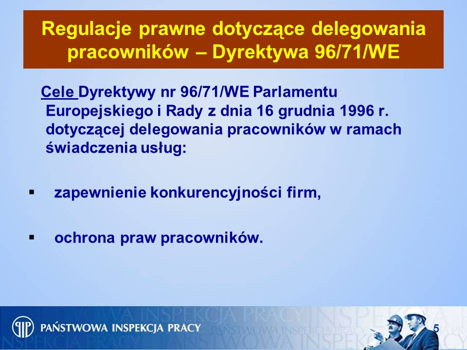 Regulacje prawne dotyczące delegowania pracowników – Dyrektywa 96/71/WE