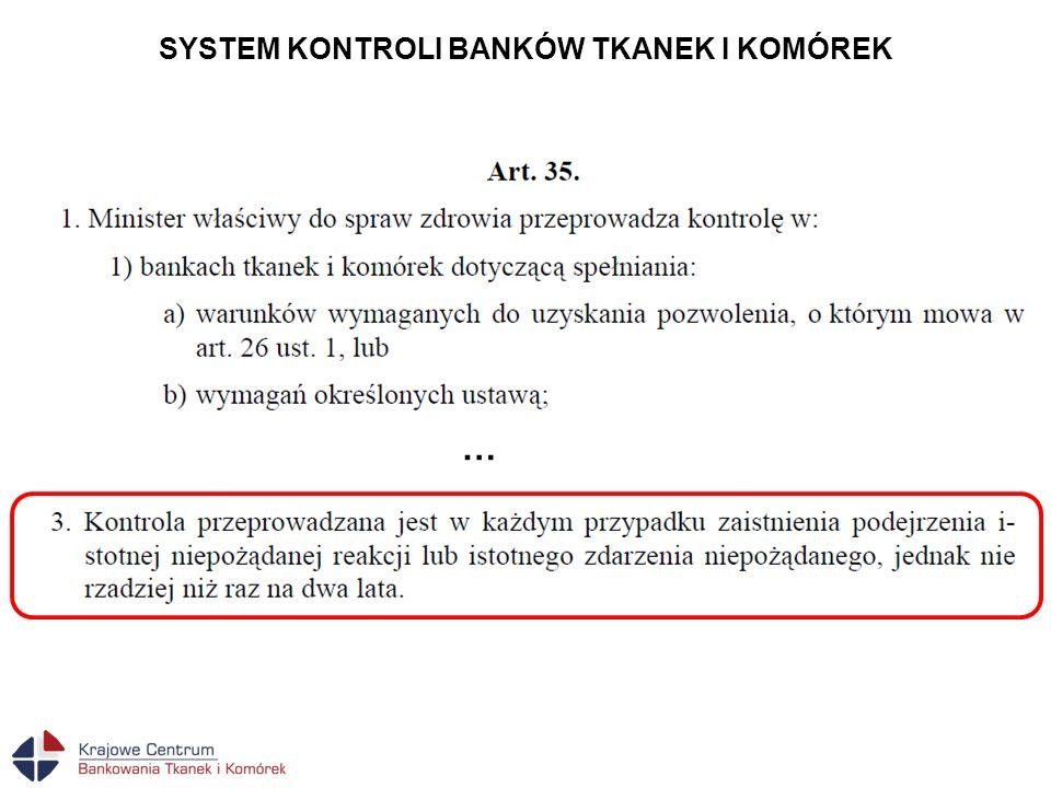 SYSTEM KONTROLI BANKÓW TKANEK I KOMÓREK
