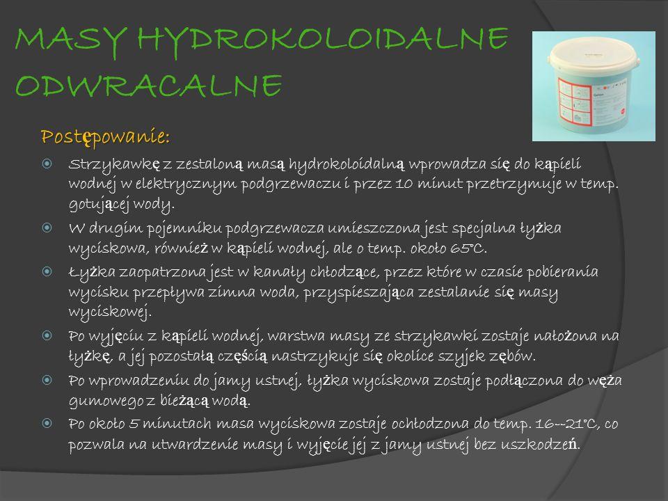 MASY HYDROKOLOIDALNE ODWRACALNE