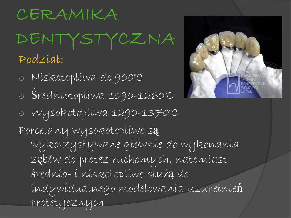 CERAMIKA DENTYSTYCZNA