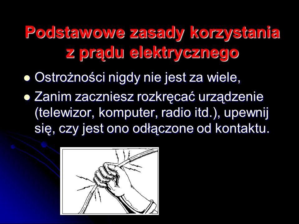 Podstawowe zasady korzystania z prądu elektrycznego