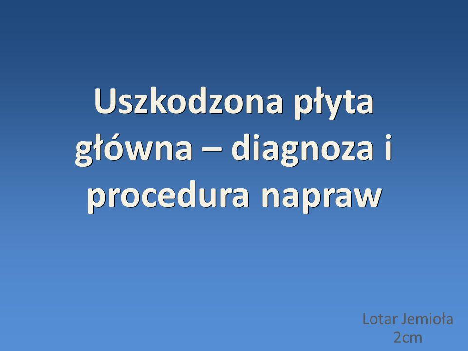 Uszkodzona płyta główna – diagnoza i procedura napraw