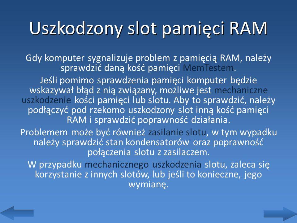 Uszkodzony slot pamięci RAM
