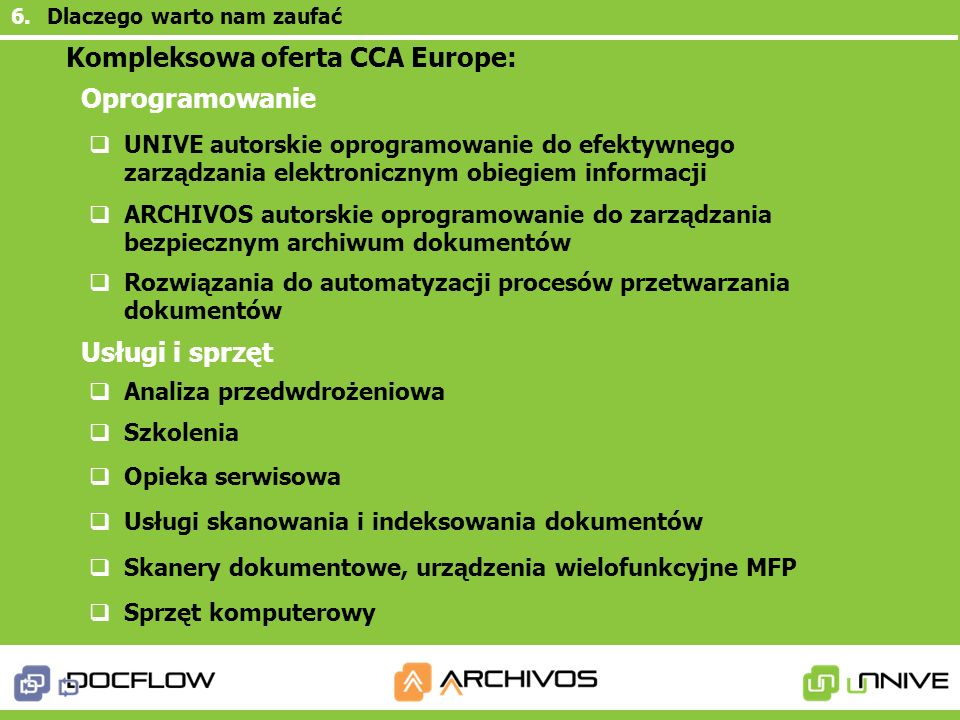 Kompleksowa oferta CCA Europe: