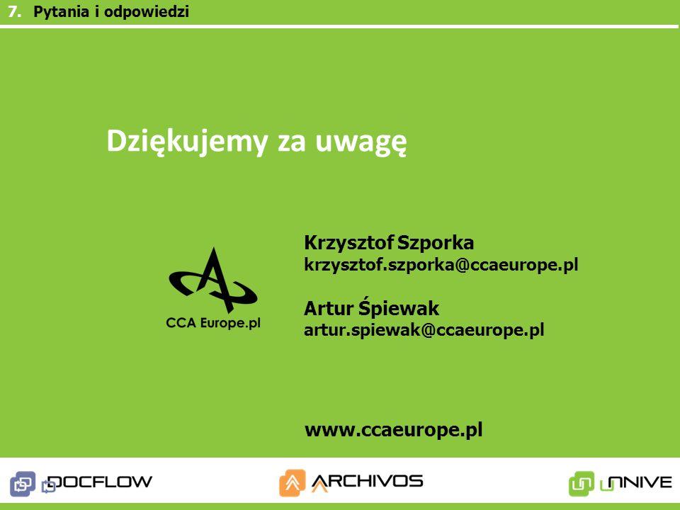 Dziękujemy za uwagę Artur Śpiewak www.ccaeurope.pl Krzysztof Szporka